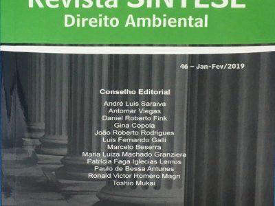 Licenciamento Ambiental e a Logística Reversa no Estado de São Paulo.                   Revista Síntese – Direito Ambiental nº 46 – Jan / Fev 2019.