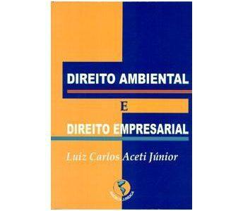 Livro: Direito Ambiental e Direito Empresarial