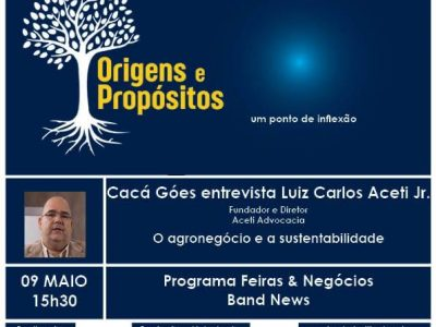 Entrevista ao Programa Origens e Propósitos Episódio 6 – Luiz Carlos Aceti – Aceti Advocacia