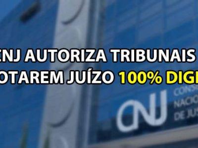 CNJ – Plenário aprova proposta para varas atuarem de modo 100% digital